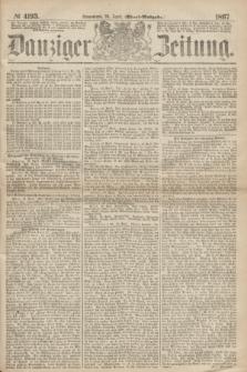 Danziger Zeitung. 1867, № 4193 (20 April) - (Abend=Ausgabe.) + dod.