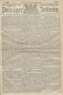 Danziger Zeitung. 1867, № 4196 (24 April) - (Morgen=Ausgabe.)