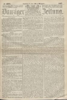 Danziger Zeitung. 1867, № 4203 (27 April) - (Abend=Ausgabe.)