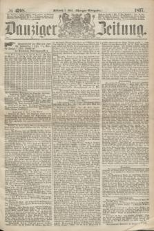 Danziger Zeitung. 1867, № 4208 (1 Mai) - (Morgen=Ausgabe.)