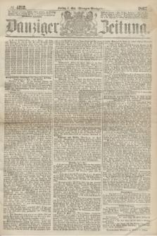 Danziger Zeitung. 1867, № 4212 (3 Mai) - (Morgen=Ausgabe.)