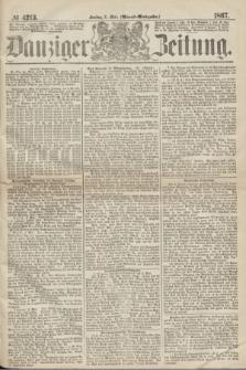 Danziger Zeitung. 1867, № 4213 (3 Mai) - (Abend=Ausgabe.)