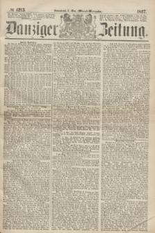 Danziger Zeitung. 1867, № 4215 (4 Mai) - (Abend=Ausgabe.) + dod.
