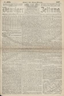 Danziger Zeitung. 1867, № 4220 (8 Mai) - (Morgen=Ausgabe.)