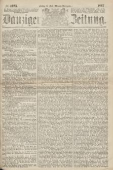 Danziger Zeitung. 1867, № 4225 (10 Mai) - (Abend=Ausgabe.)