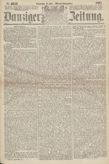 Danziger Zeitung. 1867, № 4245 (23 Mai) - (Abend=Ausgabe.)
