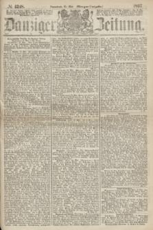 Danziger Zeitung. 1867, № 4248 (25 Mai) - (Morgen=Ausgabe.)