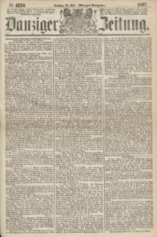 Danziger Zeitung. 1867, № 4250 (26 Mai) - (Morgen=Ausgabe.)