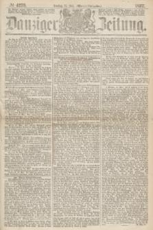 Danziger Zeitung. 1867, № 4253 (28 Mai) - (Abend=Ausgabe.)