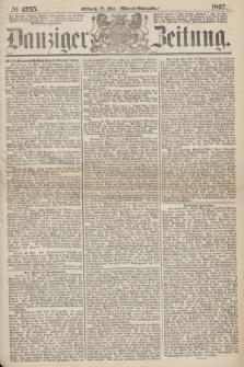 Danziger Zeitung. 1867, № 4255 (29 Mai) - (Abend=Ausgabe.)