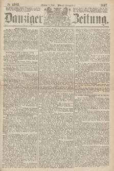 Danziger Zeitung. 1867, № 4262 (3 Juni) - (Abend=Ausgabe.)