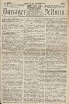 Danziger Zeitung. 1867, № 4268 (6 Juni) - (Abend=Ausgabe.)
