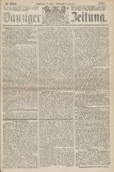 Danziger Zeitung. 1867, № 4281 (15 Juni) - (Morgen=Ausgabe.)