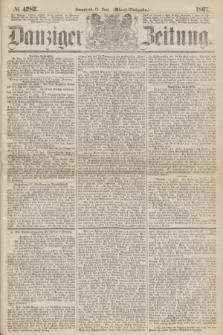 Danziger Zeitung. 1867, № 4282 (15 Juni) - (Abend=Ausgabe.)