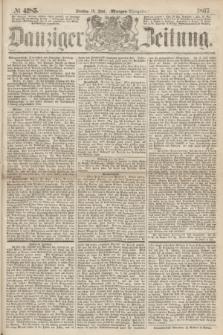 Danziger Zeitung. 1867, № 4285 (18 Juni) - (Morgen=Ausgabe.)