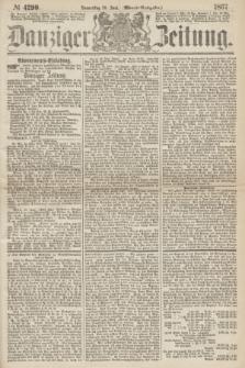 Danziger Zeitung. 1867, № 4290 (20 Juni) - (Abend=Ausgabe.)