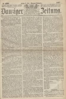 Danziger Zeitung. 1867, № 4291 (21 Juni) - (Morgen=Ausgabe.)