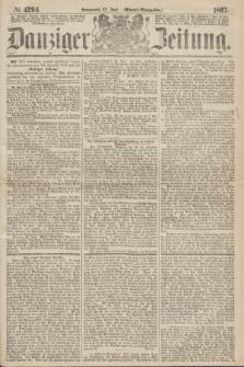 Danziger Zeitung. 1867, № 4294 (22 Juni) - (Abend=Ausgabe.)