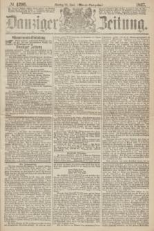 Danziger Zeitung. 1867, № 4296 (24 Juni) - (Abend=Ausgabe.)