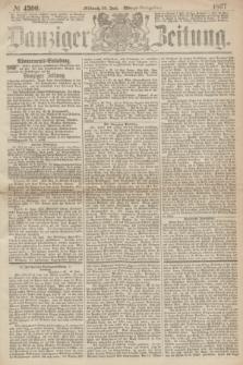 Danziger Zeitung. 1867, № 4300 (26 Juni) - (Abend=Ausgabe.)