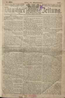 Danziger Zeitung. 1867, № 4308 (1 Juli) - (Abend=Ausgabe.)