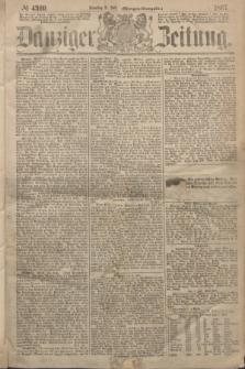 Danziger Zeitung. 1867, № 4309 (2 Juli) - (Morgen=Ausgabe.)