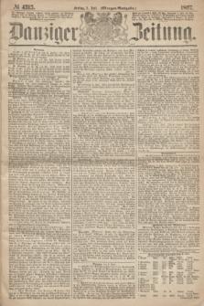 Danziger Zeitung. 1867, № 4315 (5 Juli) - (Morgen=Ausgabe.)