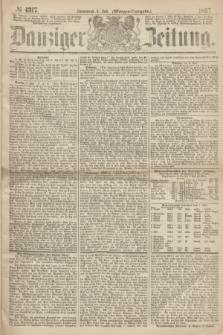 Danziger Zeitung. 1867, № 4317 (6 Juli) - (Morgen=Ausgabe.)