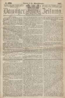 Danziger Zeitung. 1867, № 4330 (13 Juli) - (Abend=Ausgabe.) + dod.