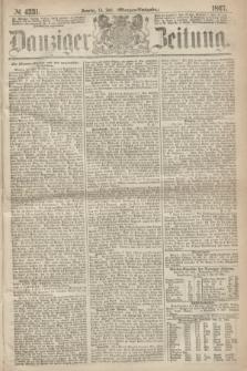 Danziger Zeitung. 1867, № 4331 (14 Juli) - (Morgen=Ausgabe.)