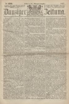 Danziger Zeitung. 1867, № 4339 (19 Juli) - (Morgen=Ausgabe.)