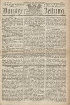 Danziger Zeitung. 1867, № 4342 (20 Juli) - (Abend=Ausgabe.)