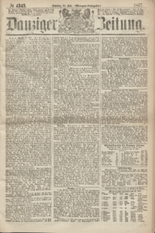 Danziger Zeitung. 1867, № 4343 (21 Juli) - (Morgen=Ausgabe.)