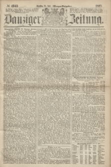 Danziger Zeitung. 1867, № 4345 (23 Juli) - (Morgen=Ausgabe.)