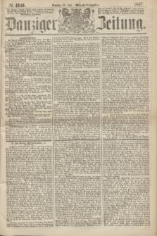 Danziger Zeitung. 1867, № 4346 (23 Juli) - (Abend=Ausgabe.)