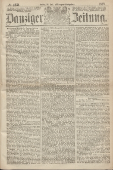 Danziger Zeitung. 1867, № 4351 (26 Juli) - (Morgen=Ausgabe.)