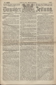 Danziger Zeitung. 1867, № 4352 (26 Juli) - (Abend=Ausgabe.)