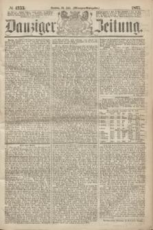 Danziger Zeitung. 1867, № 4355 (28 Juli) - (Morgen=Ausgabe.)