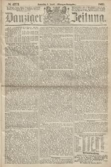 Danziger Zeitung. 1867, № 4373 (8 August) - (Morgen=Ausgabe.)