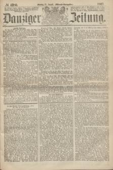 Danziger Zeitung. 1867, № 4380 (12 August) - (Abend=Ausgabe.)