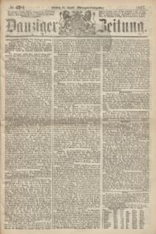 Danziger Zeitung. 1867, № 4381 (13 August) - (Morgen=Ausgabe.)