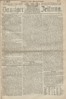 Danziger Zeitung. 1867, № 4385 (15 August) - (Morgen=Ausgabe.)
