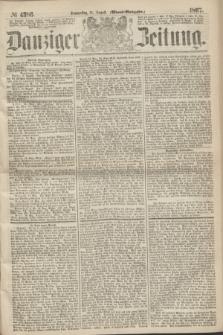 Danziger Zeitung. 1867, № 4386 (15 August) - (Abend=Ausgabe.)