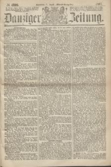 Danziger Zeitung. 1867, № 4390 (17 August) - (Abend=Ausgabe.) + dod.