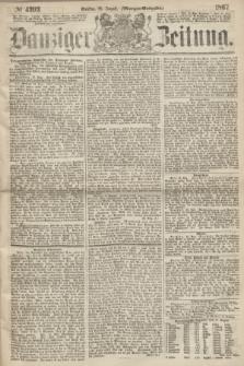 Danziger Zeitung. 1867, № 4393 (20 August) - (Morgen=Ausgabe.)
