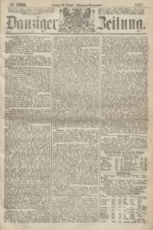 Danziger Zeitung. 1867, № 4399 (23 August) - (Morgen=Ausgabe.)
