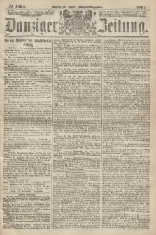 Danziger Zeitung. 1867, № 4404 (26 August) - (Abend=Ausgabe.)