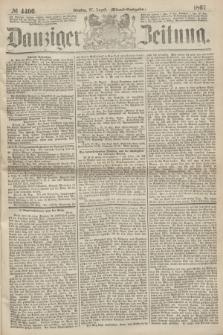 Danziger Zeitung. 1867, № 4406 (27 August) - (Abend=Ausgabe.)