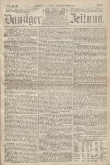 Danziger Zeitung. 1867, № 4413 (31 August) - (Morgen=Ausgabe.)