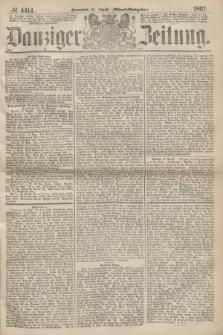 Danziger Zeitung. 1867, № 4414 (31 August) - (Abend=Ausgabe.)